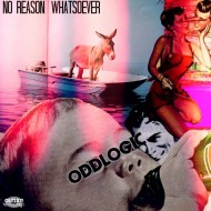 Oddlogic – No Reason Whatsover EP [FREE DOWNLOAD]