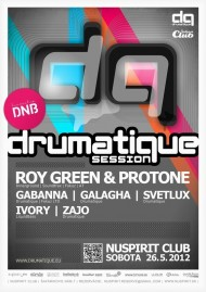 DRUMATIQUE SESSION w/ ROY GREEN & PROTONE (AT)