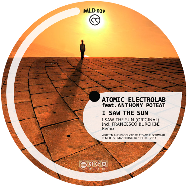 Atomic feat. Anthony Poteat – I SAW THE SUN