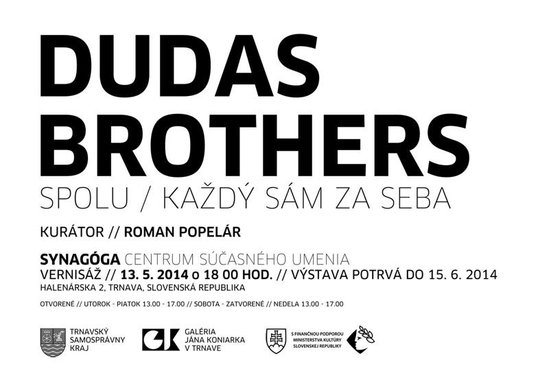 Dudas Brothers Spolu / kazdy sam za seba