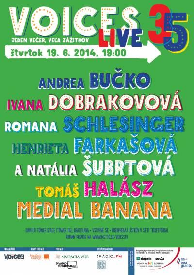 Andrea Bučko, Medial Banana,Ivana Dobrakovová aďalší na júnovej Voices Live