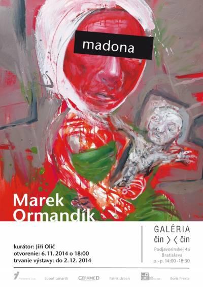 Marek Ormandík vystavuje provokatívne Madony