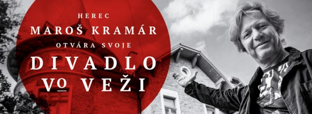 Herec Maroš Kramár otvára svoje Divadlo vo veži