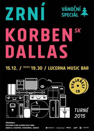 Zrní a Korben Dallas uzavřou vLucerna Music Baru úspěšné turné dvěma křty