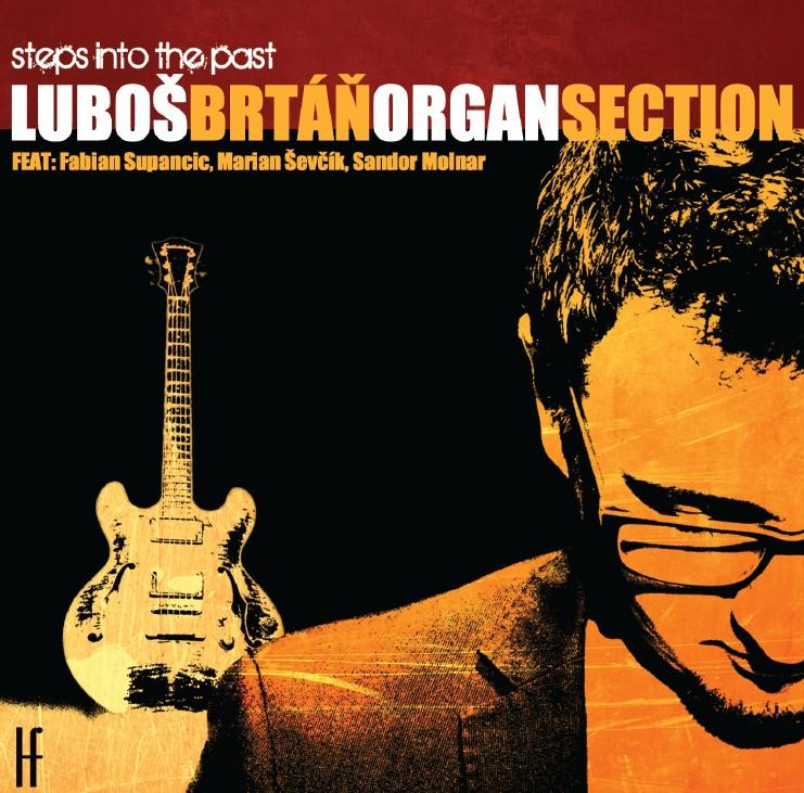 Gitarista Luboš Brtáň prichádza snovinkou Steps Into The Past