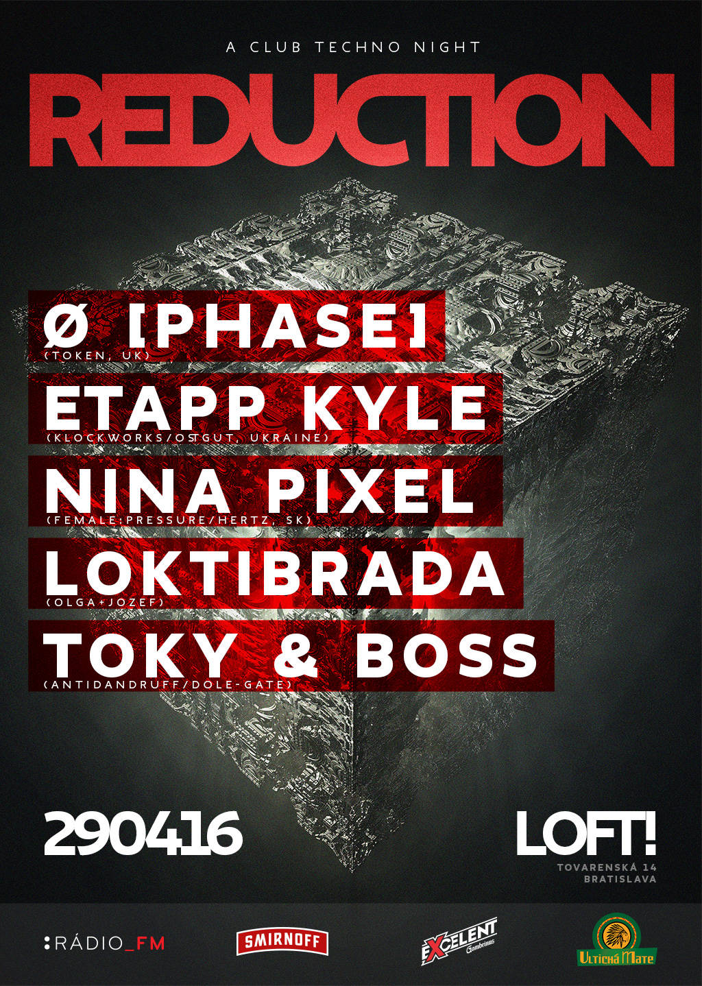 Techno Deluxe: REDUCTION 29.4. @ Loft!