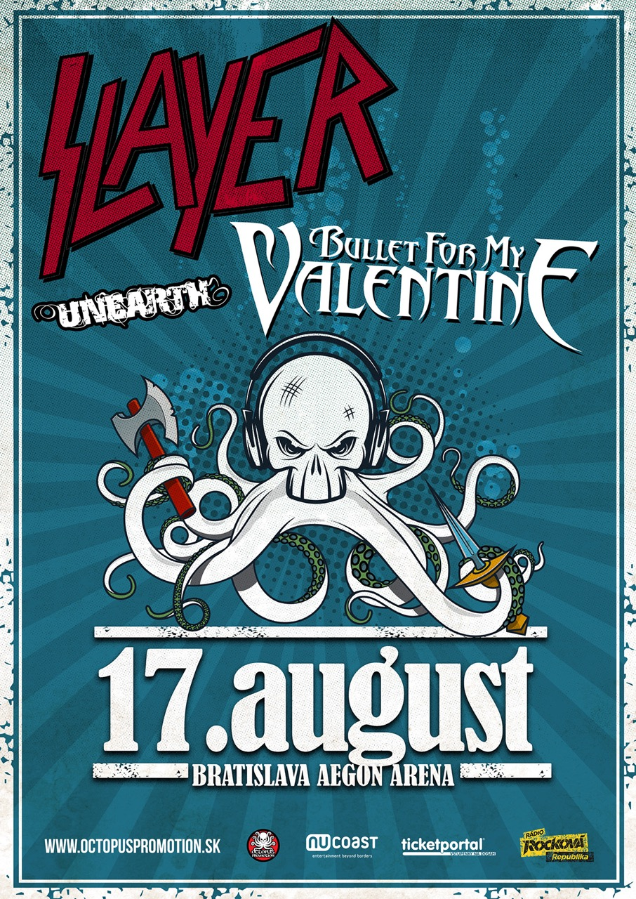 Slayer, Bullet for my Valentine a Unearth na Slovensku