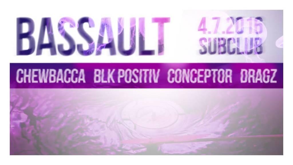 BASSAULT v pondelok 4.7. @ Subclub