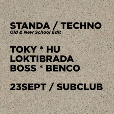 STANDA / Old & New Techno Edit / Piatok 23.9. @ Subclub