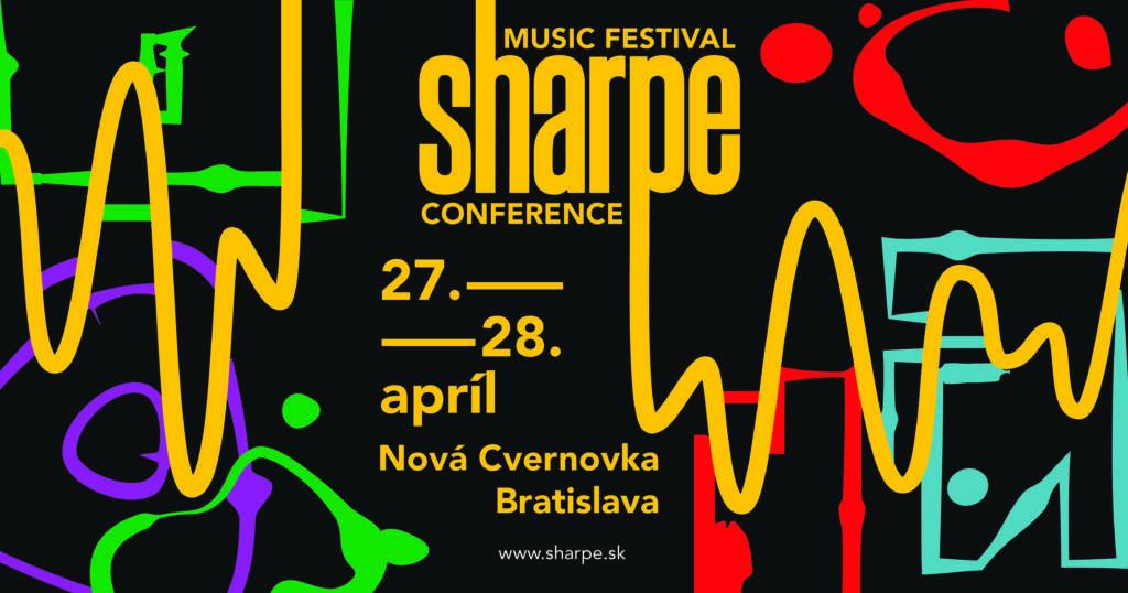 Bratislava v apríli zažije prvý ročník hudobného festivalu s názvom SHARPE