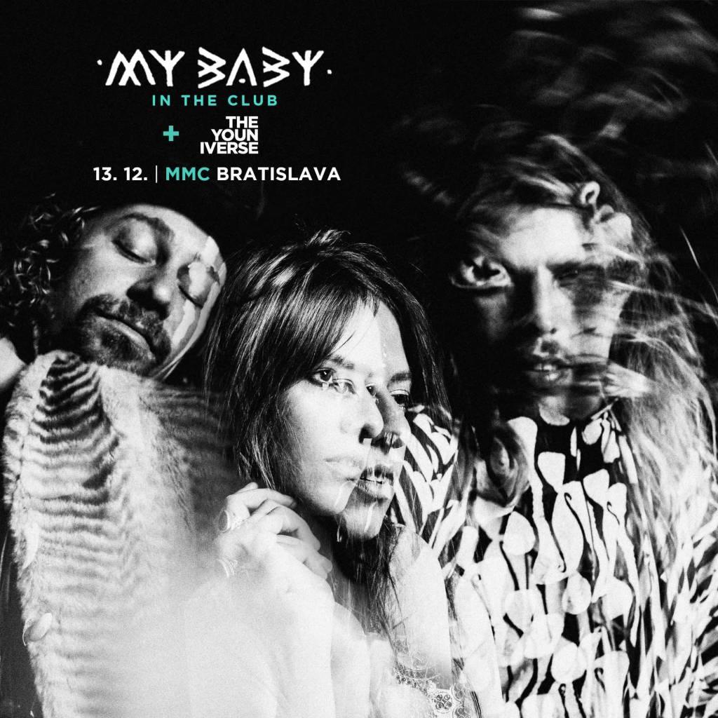 My Baby už o 2 týždne v Bratislave, predskokani The Youniverse v MMC pokrstia debutový album